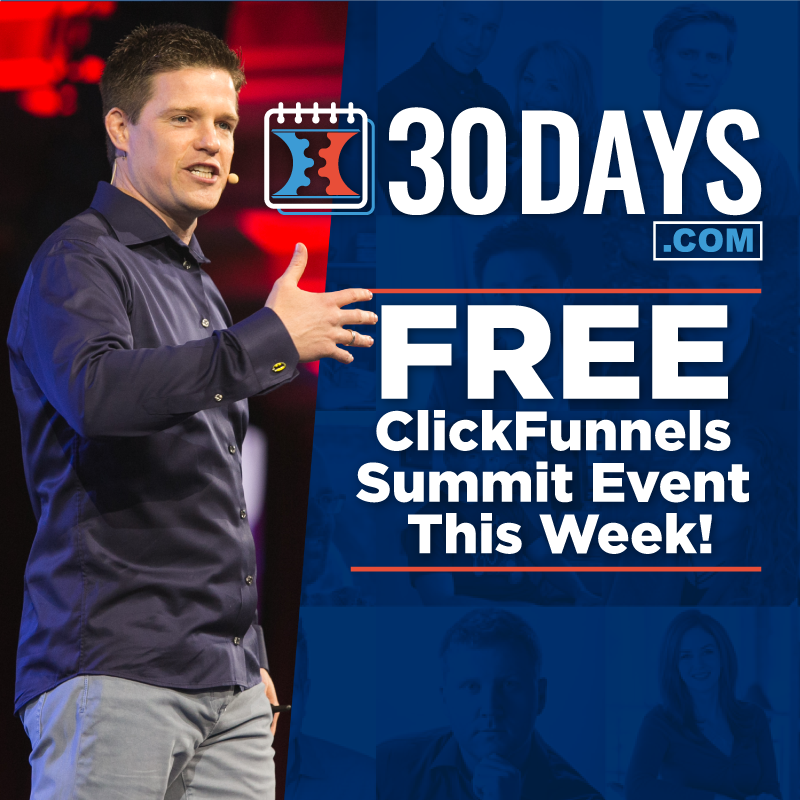 What would you do if you lost it all? Join Russell Brunson's 30 Day FREE ClickFunnels Summit Event to hear what some of the worlds top entrepreneurs would do!