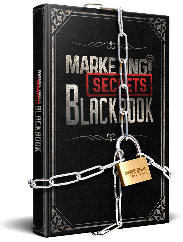 Your FREE copy of the Marketing Secrets Black Book
